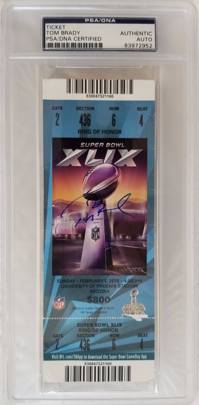 9985daaede1 Tom Brady Patriots Signed Super Bowl XLIX (49) Game Ticket (PSA DNA. Hover  to zoom