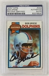 Bob Griese Miami Dolphins Signed 1979 Topps Football Card #440 (PSA/DNA)