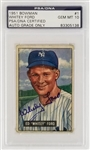 Whitey Ford Signed 1951 Bowman #1 New York Yankees Rookie Card - Autograph Graded Gem Mint 10! (PSA/DNA)