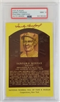 Sandy Koufax Signed Hall of Fame Plaque Postcard - Auto Graded Mint 9 (PSA)
