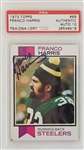 Franco Harris Signed Pittsburgh Steelers 1973 Topps #89 Rookie Card - Auto Graded Gem Mint 10! (PSA)