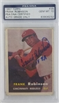 Frank Robinson Cincinnati Reds Signed and Inscribed 1957 Topps Rookie Baseball Card #35 - Auto Graded Gem Mint 10! (PSA/DNA)